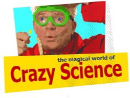 The Magical World of Crazy Science